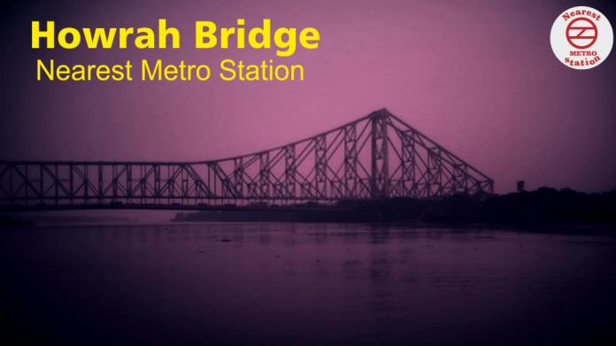 howrah bridge Nearest Metro Station