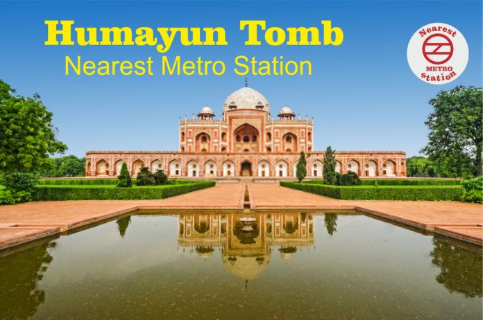 Humayun Tomb Nearest Metro Station