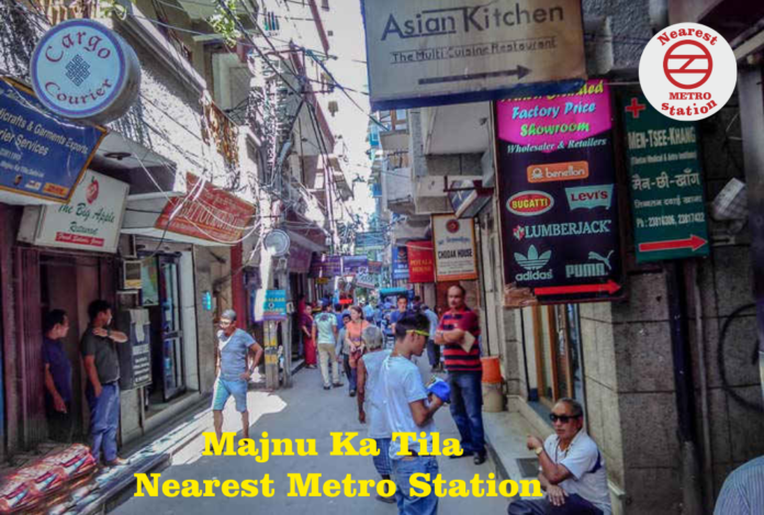 Majnu Ka Tila Nearest Metro Station