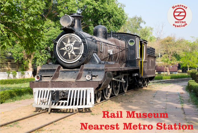 Rail Museum Nearest Metro Station