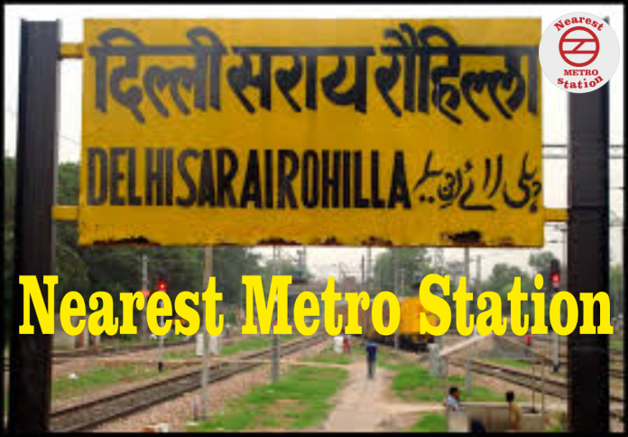 Sarai Rohilla Nearest Metro Station