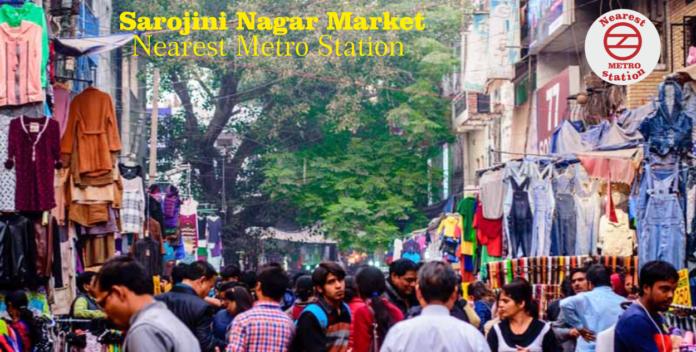 Sarojini Nagar Market Nearest Metro Station