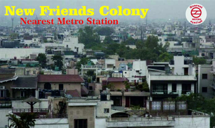 New Friends Colony Nearest Metro Station