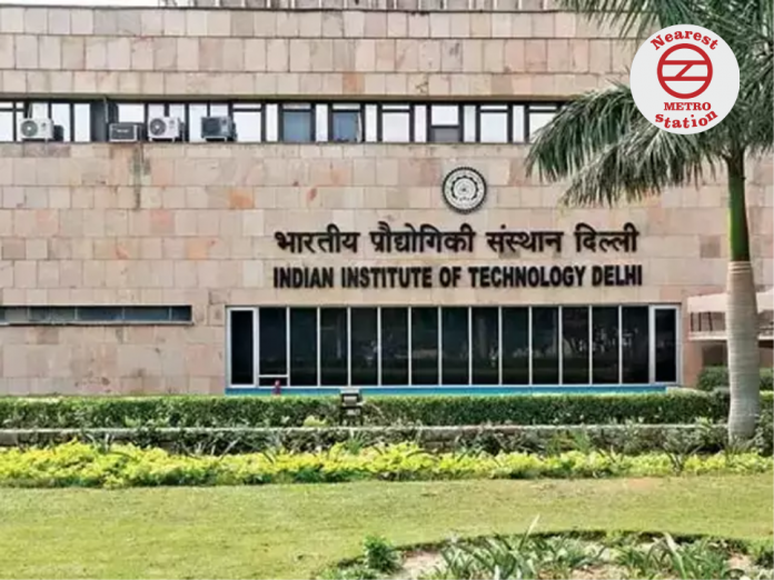 IIT Delhi Nearest Metro Station