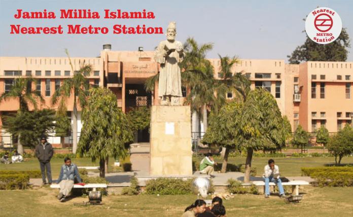 Jamia Millia Islamia Nearest Metro Station