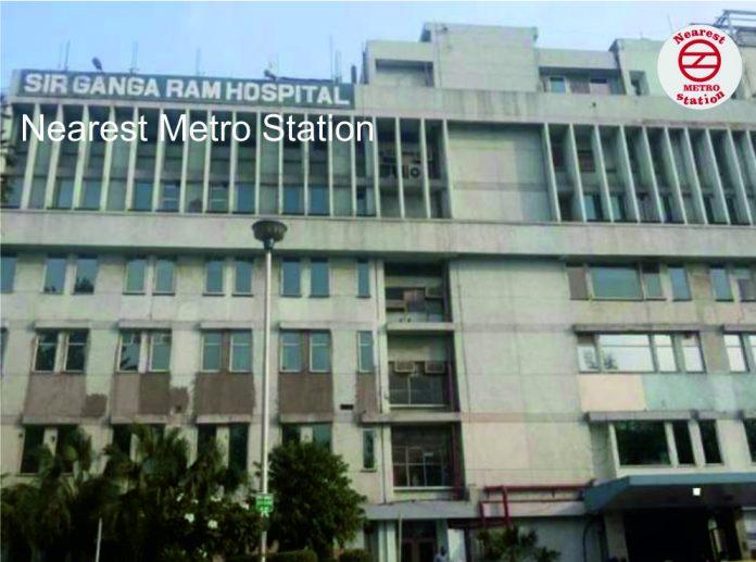 Sir Ganga Ram Hospital Nearest Metro Station